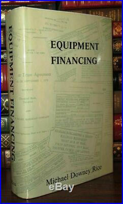 Rice, Michael Downey EQUIPMENT FINANCING 1st Edition 1st Printing